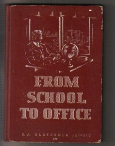 From School to Office,G. A. Gloeckner Leipzig1939 (63510)